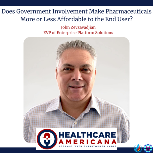 Does Government Involvement Make Pharmaceuticals More or Less Affordable to the End User?