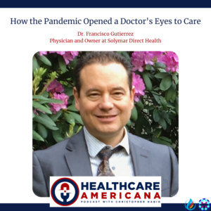How the Pandemic Opened a Doctor's Eyes to Care